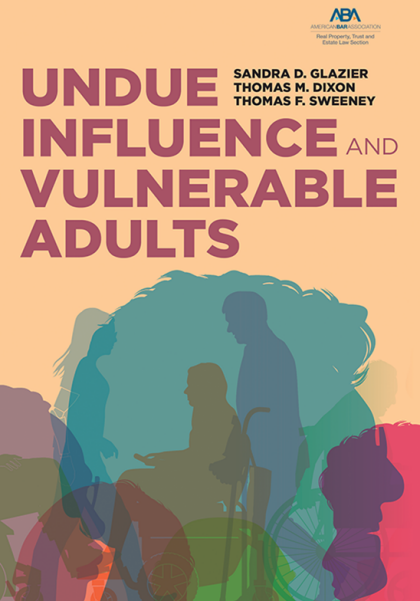 Undue Influence and Vulnerable Adults